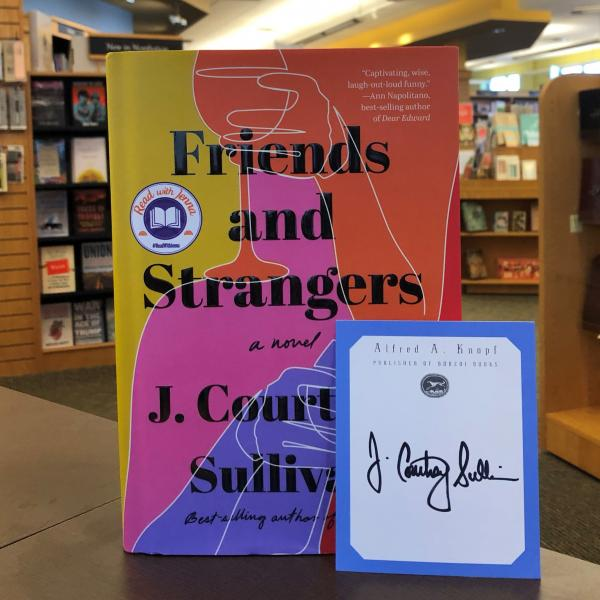 A hardcover copy of Friends and Strangers by J Courtney Sullivan is posed with an Alfred A Knopf publisher bookplated signed by the author