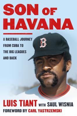 Son of Havana-- Luis Tiant